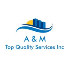 A & M Top Quality Services Inc.